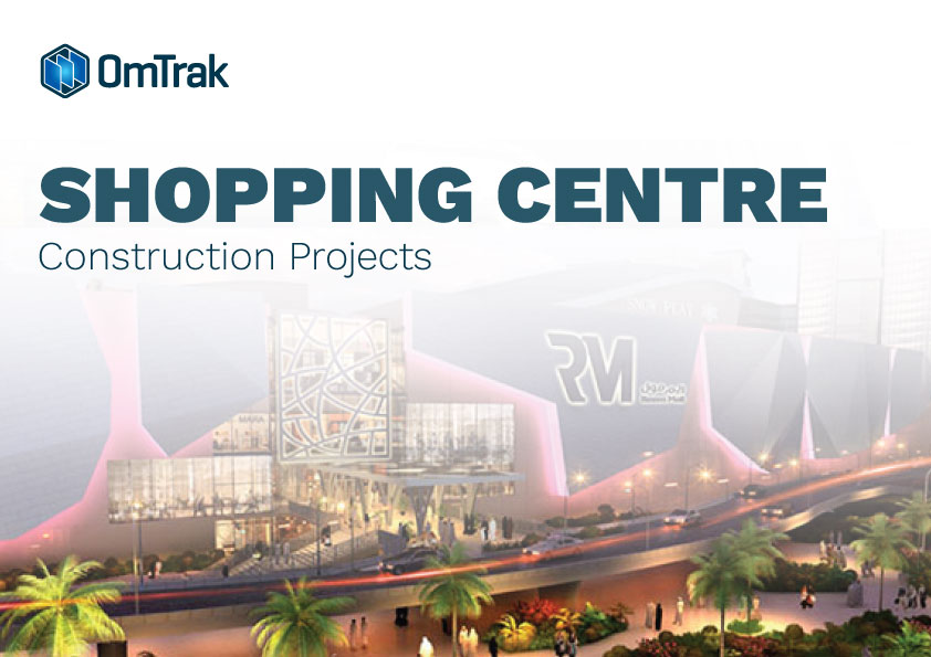 OmTrak Shopping Centre Construction Projects